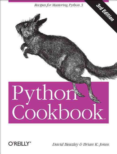 Python Cookbook By Beazley, David/ Jones, Brian K.